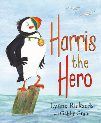 Cover for Harris the Hero by Lynne Rickards