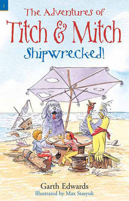 Titch and Mitch 1: Shipwrecked! by Garth Edwards