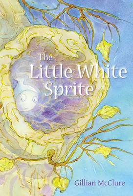 Cover for The Little White Sprite by Gillian McClure