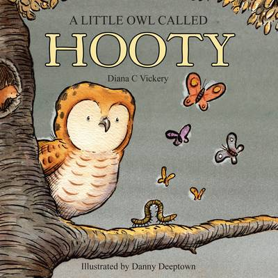 A Little Owl Called Hooty by Diana C Vickery