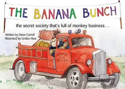 The Banana Bunch by Dawn Carroll