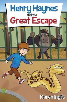 Cover for Henry Haynes and the Great Escape by Karen Inglis