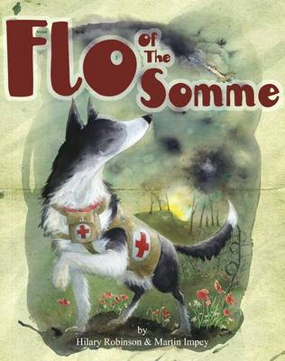 Cover for Flo of the Somme by Hilary Robinson