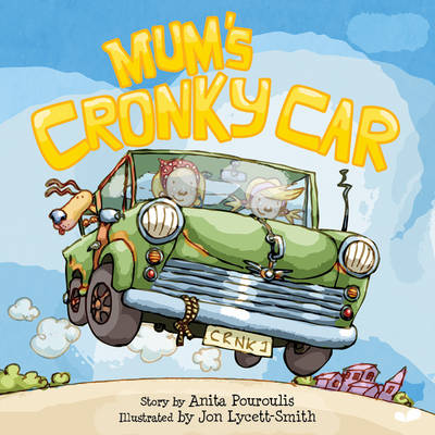 Cover for Mum's Cronky Car by Anita Pouroulis