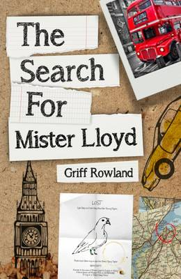 The Search for Mister Lloyd by Griff Rowland
