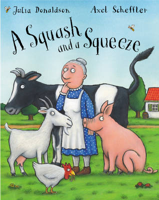 Squash And A Squeeze by Julia Donaldson