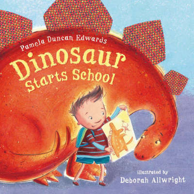 Dinosaur Starts School by Pamela Edwards