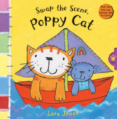 Swap the Scene, Poppy Cat by Lara Jones