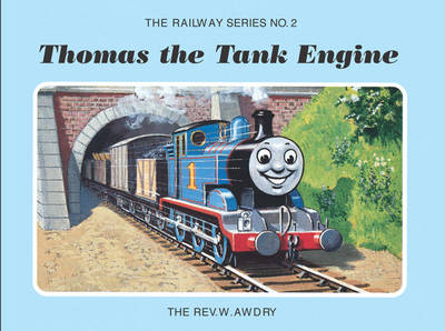 Thomas the Tank Engine (The Railway Series No. 2) by Rev W. Awdry