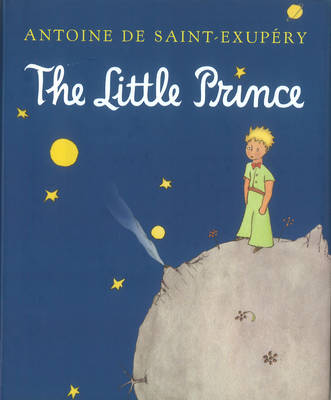 Cover for Little Prince by Antoine De Saint-exupery