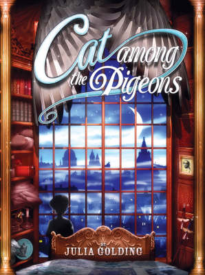 Cat Among The Pigeons (A Cat Royal Novel) by Julia Golding