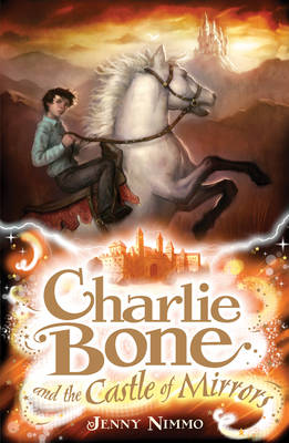 Charlie Bone and the Castle of Mirrors (Book 4) by Jenny Nimmo