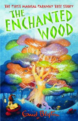 The Enchanted Wood (Enchanted Wood) by Enid Blyton, Jan McCafferty