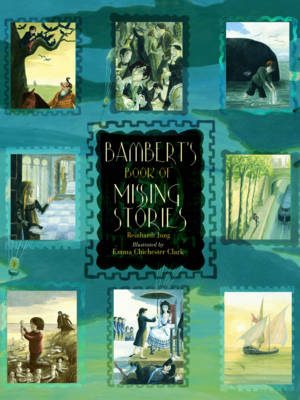 Cover for Bambert's Book Of Missing Stories by Reinhardt Jung