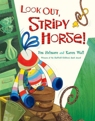 Look Out, Stripy Horse! by Jim Helmore, Karen Wall