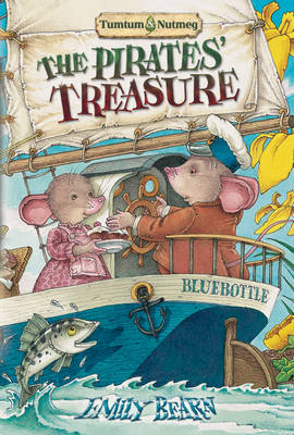 Tumtum and Nutmeg: Pirates' Treasure by Emily Bearn