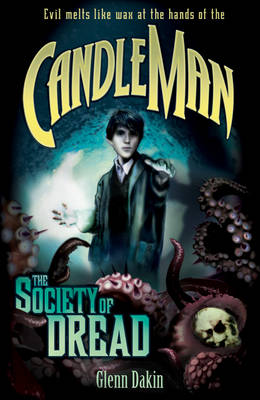 Candle Man 2 The Society of Dread by Glenn Dakin