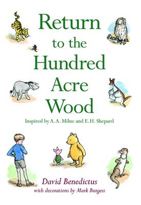 Return to the Hundred Acre Wood by David Benedictus, Mark Burgess, A.A. Milne, E.H. Shepard