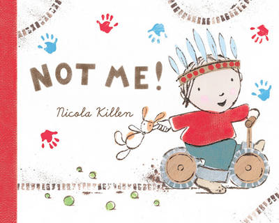 Not Me! by Nicola Killen