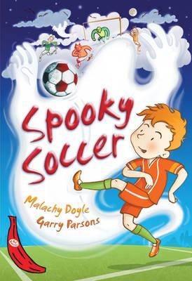 Spooky Soccer by Malachy Doyle