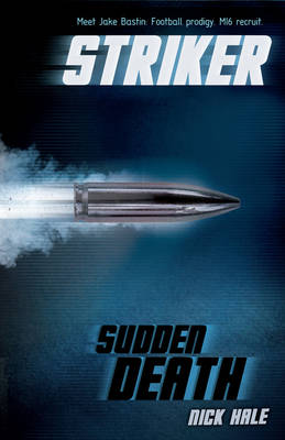 Striker 1: Sudden Death by Nick Hale