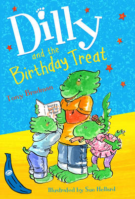 Dilly and the Birthday Treat by Tony Bradman