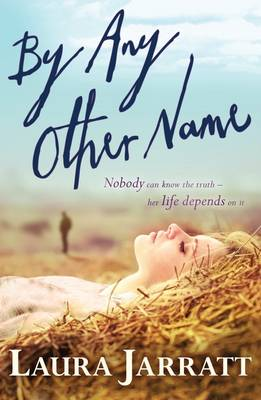 Cover for By Any Other Name by Laura Jarratt