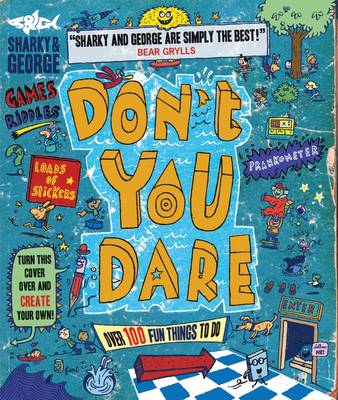 Don't You Dare Picture Book and Gift by Sharky & George, C & G