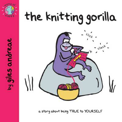 The Knitting Gorilla (World of Happy) by Giles Andreae