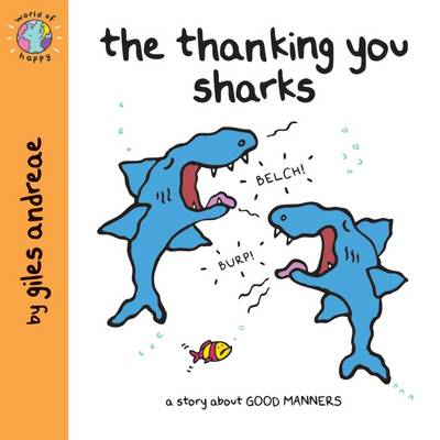 The Thanking You Sharks (World of Happy) by Giles Andreae