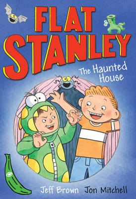 Cover for Flat Stanley and the Haunted House by Jeff Brown