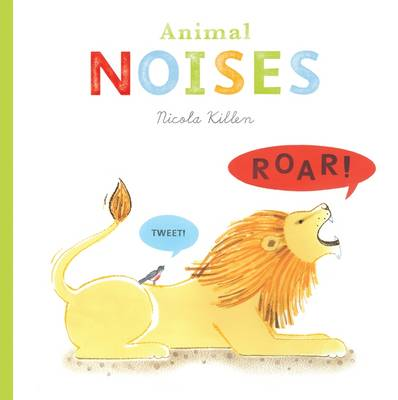 Cover for Animal Noises by Nicola Killen