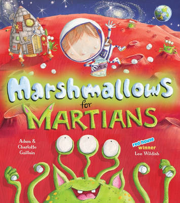 Cover for Marshmallows for Martians by Adam Guillain, Charlotte Guillain