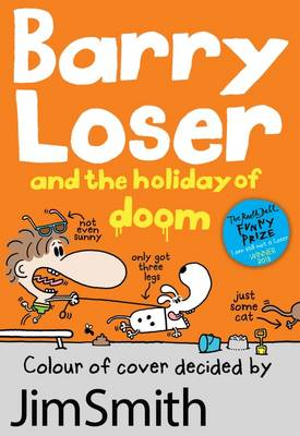 Cover for Barry Loser and the Holiday of Doom by Jim Smith