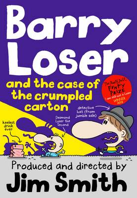 Cover for Barry Loser and the Case of the Crumpled Carton by Jim Smith