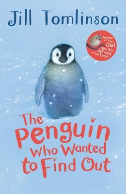Cover for The Penguin Who Wanted to Find out by Jill Tomlinson