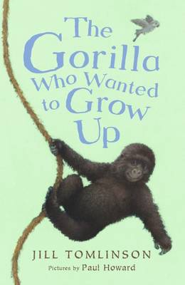 Cover for The Gorilla Who Wanted to Grow Up by Jill Tomlinson