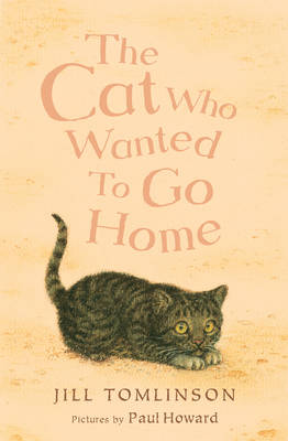 Cover for The Cat Who Wanted to Go Home by Jill Tomlinson