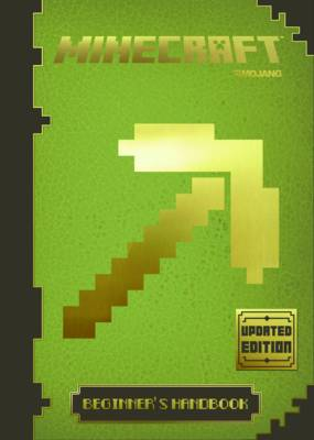Minecraft: the Official Beginner's Handbook by Mojang AB
