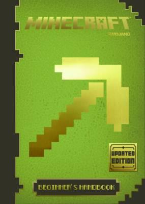 Minecraft: the Official Beginner's Handbook by Mojang AB