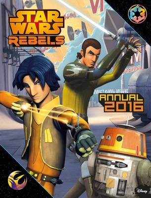 Star Wars Rebels Annual 2016 by Egmont UK Ltd
