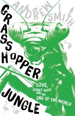 Cover for Grasshopper Jungle by Andrew Smith
