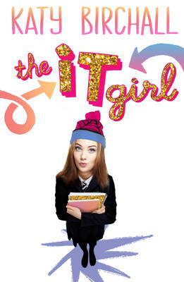 The it Girl by Katy Birchall