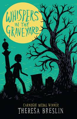 Cover for Whispers in the Graveyard by Theresa Breslin