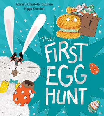 Cover for The First Egg Hunt by Adam Guillain, Charlotte Guillain