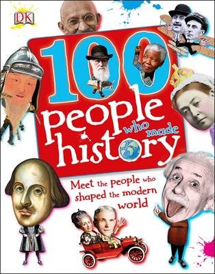 Cover for 100 People Who Made History by DK