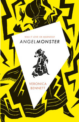 Angelmonster by Veronica Bennett