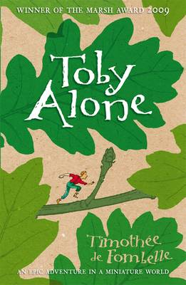 Cover for Toby Alone by Timothee De Fombelle