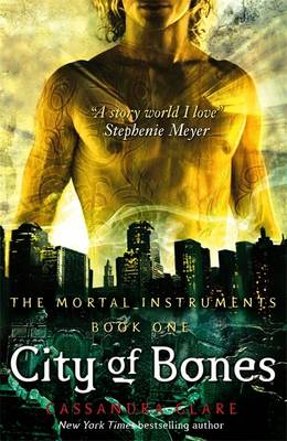 City Of Bones (The Mortal Instruments 1) by Cassandra Clare