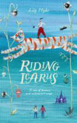 Riding Icarus by Lily Hyde